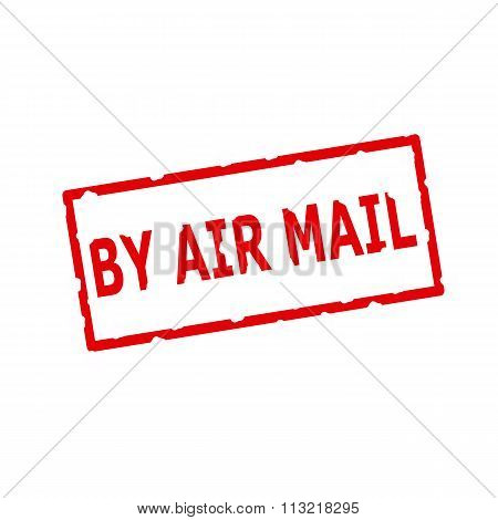 By Air Mail Red Stamp Text On Rectangular White Background