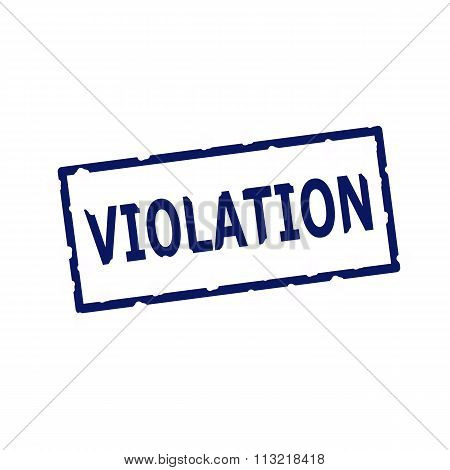 Violation Blue Stamp Text On Rectangular White Background
