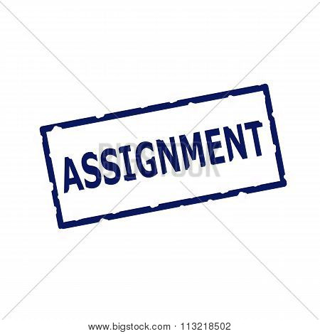 Assignment Blue Stamp Text On Rectangular White Background