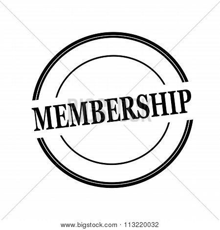 Membership Black Stamp Text On Circle On White Background