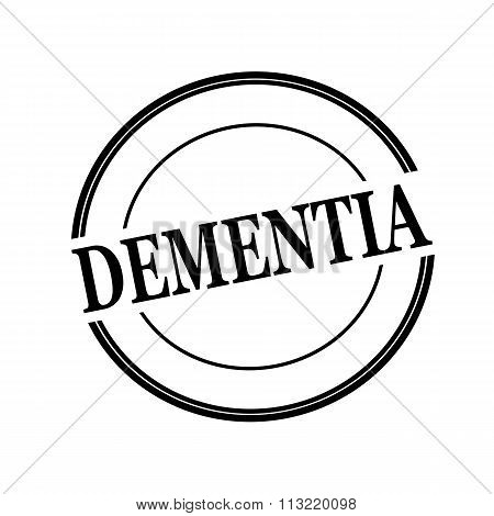 Dementia Black Stamp Text On Circle On White Background