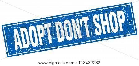 Adopt Don't Shop Blue Square Grunge Stamp On White
