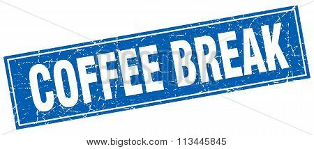 Coffee Break Blue Square Grunge Stamp On White