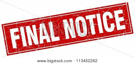Final Notice Red Square Grunge Stamp On White