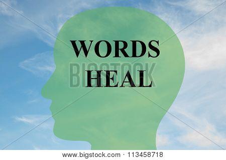 Words Heal Concept