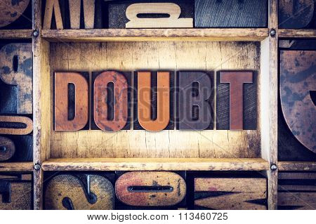 Doubt Concept Letterpress Type