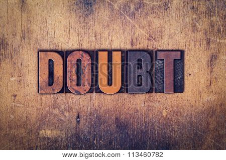 Doubt Concept Wooden Letterpress Type