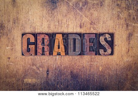 Grades Concept Wooden Letterpress Type