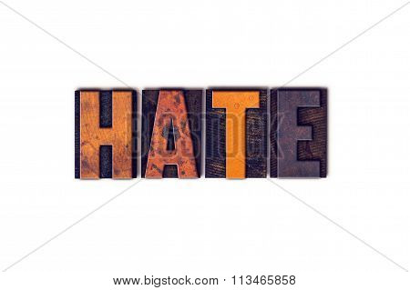 Hate Concept Isolated Letterpress Type