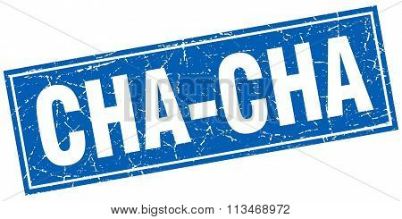 Cha-cha Blue Square Grunge Stamp On White