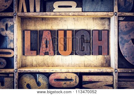 Laugh Concept Letterpress Type