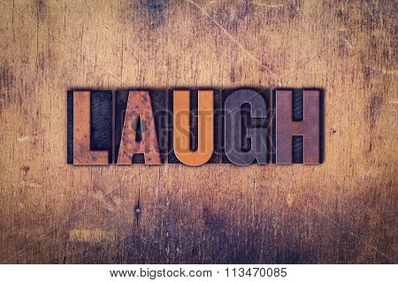 Laugh Concept Wooden Letterpress Type