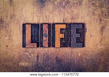 Life Concept Wooden Letterpress Type