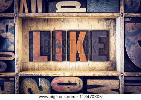 Like Concept Letterpress Type