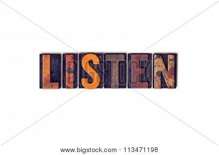 Listen Concept Isolated Letterpress Type