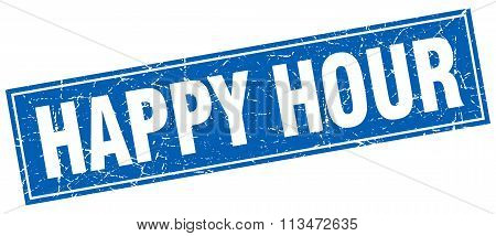 Happy Hour Blue Square Grunge Stamp On White