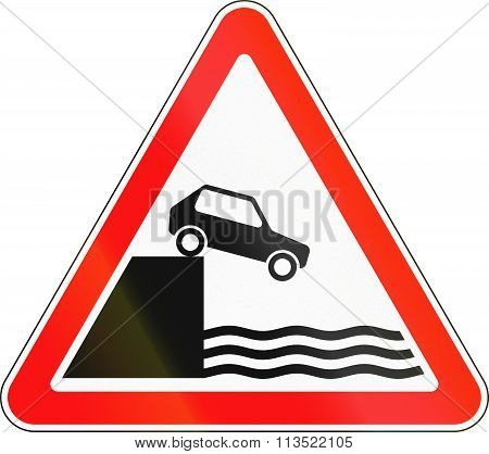 Road Sign Used In Russia - Unprotected Quayside Or Riverbank