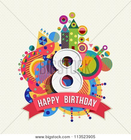 Happy Birthday 8 Year Greeting Card Poster Color