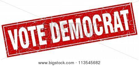 Vote Democrat Red Square Grunge Stamp On White