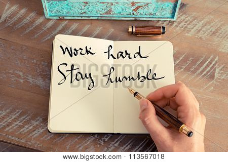 Motivational Concept With Handwritten Text Work Hard Stay Humble