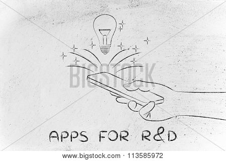 Lightbulb Coming Out Of Smartphone Screen, With Text Apps For R&d