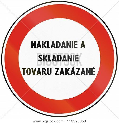 Road Sign Used In Slovakia - No Loading And Unloading Of Goods