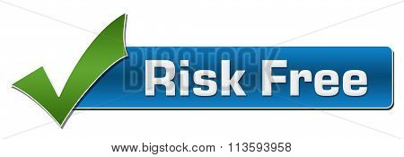 Risk Free With Green Tickmark