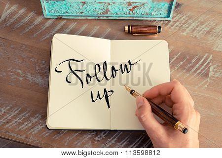 Motivational Concept With Handwritten Text Follow Up