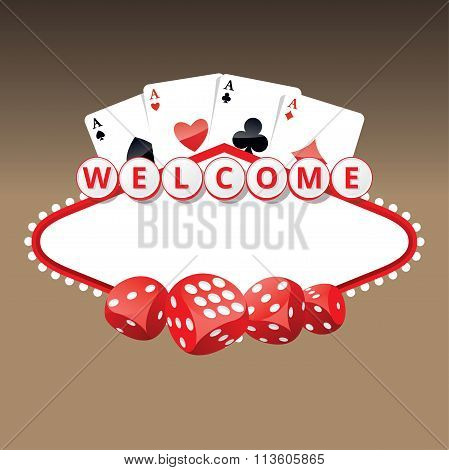 Welcome Sign With Four Aces Cards And Playing Dices