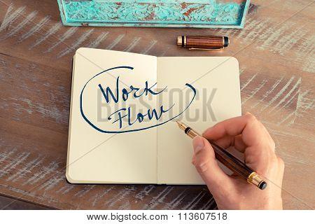Motivational Concept With Handwritten Text Work Flow