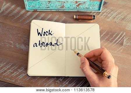 Motivational Concept With Handwritten Text Work Abroad