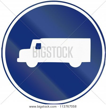 Road Sign Used In Spain - Mandatory Lorry Lane