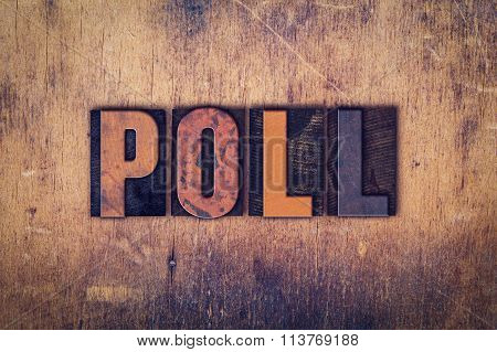 Poll Concept Wooden Letterpress Type