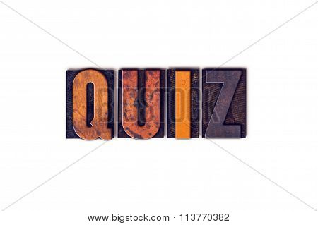 Quiz Concept Isolated Letterpress Type