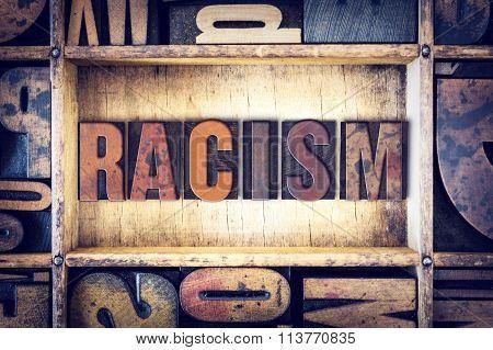 Racism Concept Letterpress Type