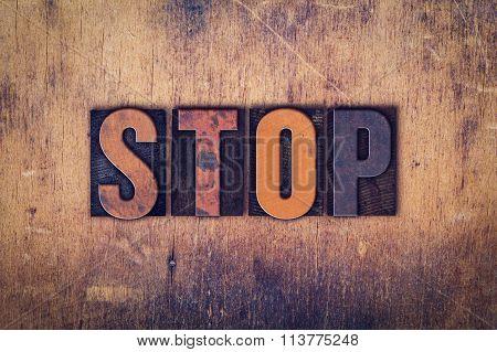 Stop Concept Wooden Letterpress Type
