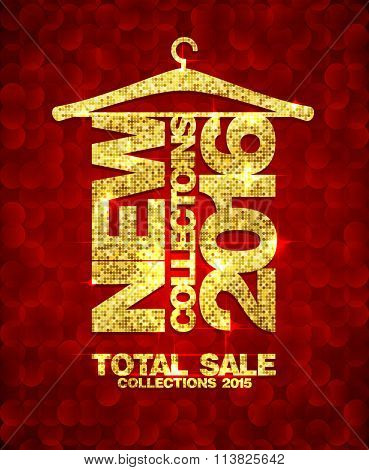 New collections 2016 fashion banner, total sale collections 2015, golden mosaic text hang on a hanger against dark red mosaic backdrop.