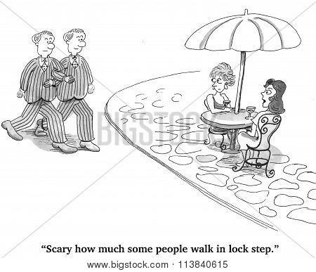 Walking in Lock Step