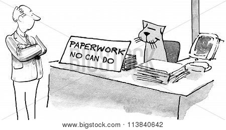 Paperwork No Can Do