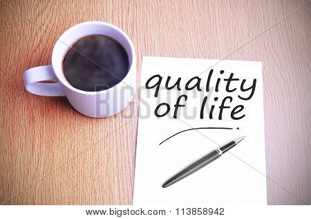 Coffee On The Table With Note Writing Quality Of Life