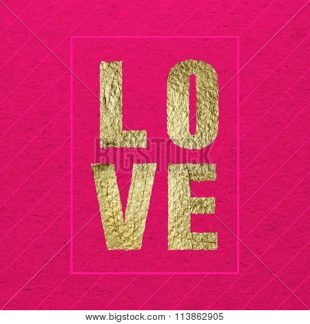 Love greeting card for Valentines day. Gold paint on pink-red background