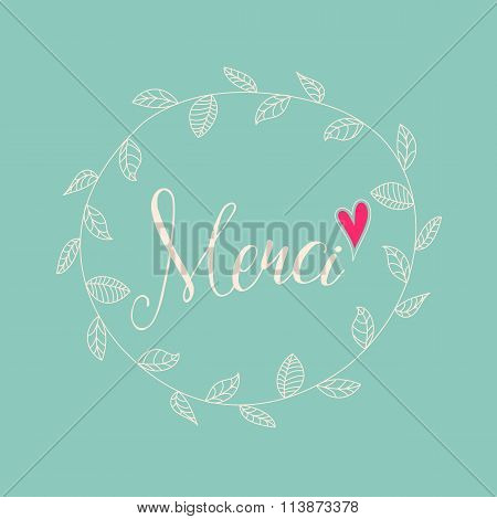Inscription Merci with hand drawn floral wreath, illustration