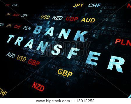 Banking concept: Bank Transfer on Digital background