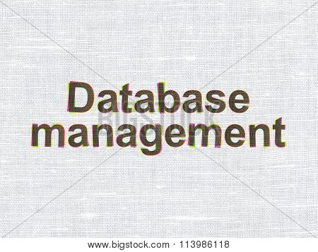 Database concept: Database Management on fabric texture background
