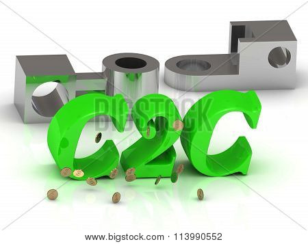 3D illustration C2C- words of color letters and silver details on white background