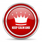 Keep calm and red silver metallic chrome border web and mobile phone icon on white background with s poster