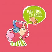 Take Time To Chill. Young Beautiful Girl. Cartoon People. Dialog Cloud. Lettering. Tea Cup. poster