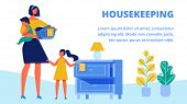 Woman With Baby In Arm. Little Girl Putting Clean Clothes On Dresser. Housekeeping. Training For Wom poster