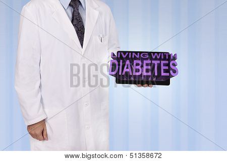 A Medical Professional Holds A Tablet Displaying The Words Living With Diabetes.