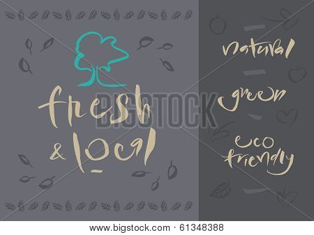 Vegetarian - Fresh & Local - Calligraphy